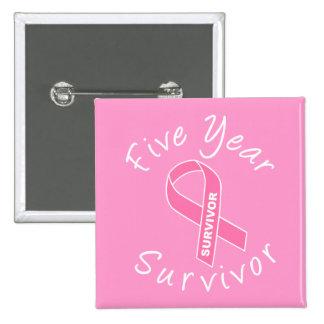 Superviviente de cinco años (cinta rosada del pin cuadrado