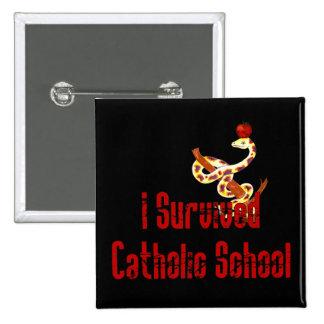 Superviviente de la escuela católica pin