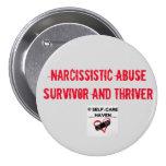 Superviviente del abuso y botón narcisistas de pin redondo de 3 pulgadas
