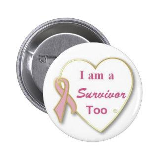 Superviviente del cáncer de pecho también pin redondo 5 cm