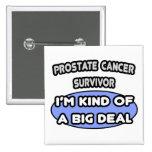 Superviviente del cáncer de próstata. Soy un poco  Pin