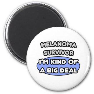 Superviviente del melanoma… soy un poco una gran c imán para frigorifico