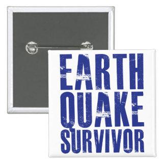Superviviente del terremoto - azul pins