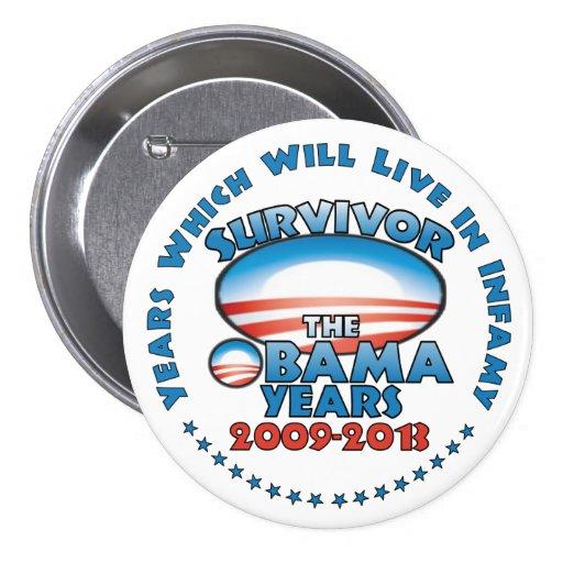Superviviente - los años de Obama - Obama anti Pin Redondo 7 Cm