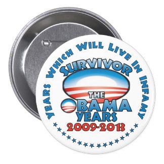 Superviviente - los años de Obama - Obama anti Pin Redondo De 3 Pulgadas