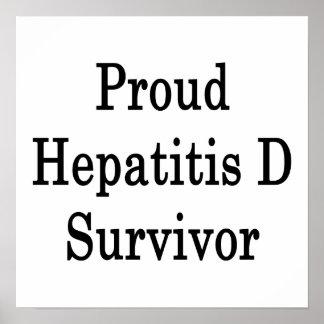 Superviviente orgulloso de la hepatitis D Posters
