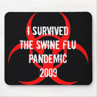 Superviviente pandémico de la gripe de los CERDOS  Tapetes De Ratón