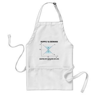 Supply & Demand Shapes My Outlook On Life (Econ) Adult Apron