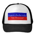 Support a leecher today! Vote Democrat! Mesh Hats