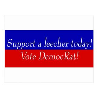 Support a leecher today! Vote DemocRat! Postcard