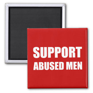 Support Abused Men 2 Inch Square Magnet