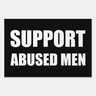 Support Abused Men Sign