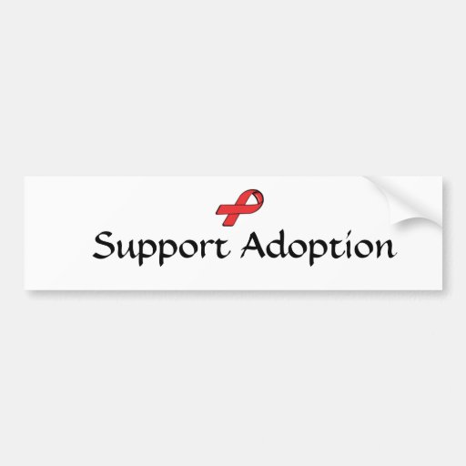 Support Adoption Bumper Sticker Car Bumper Sticker