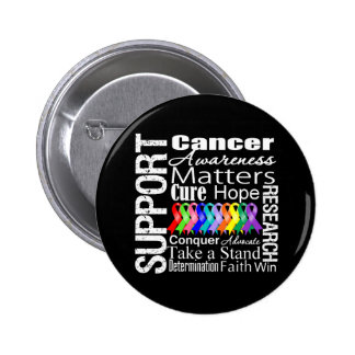 Support All Cancers Awareness 2 Inch Round Button