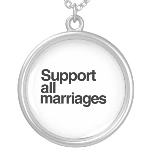 Support All Marriages Necklaces