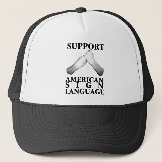 Support American Sign Language (back) (6) Trucker Hat