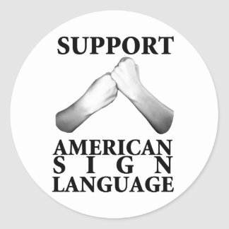 Support American Sign Language (back) Classic Round Sticker