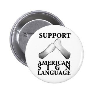 Support American Sign Language (back) Pinback Button