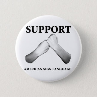 Support American Sign Language (front) Button