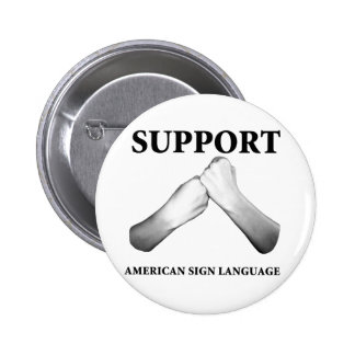 Support American Sign Language (front) Pins