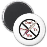 Support Anti-Doping Refrigerator Magnet