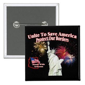 Support Arizona SB1070 - Unite to Save America 2 Inch Square Button