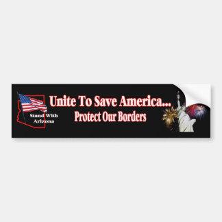 Support Arizona SB1070 - Unite to Save America Car Bumper Sticker