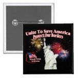 Support Arizona SB1070 - Unite to Save America Pin