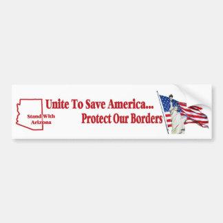 Support Arizona SB 1070 - Unite to Save America Car Bumper Sticker
