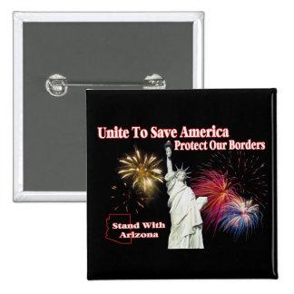 Support Arizona SB 1070 - Unite to Save America Button