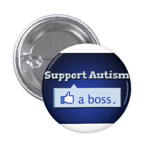 Support Autism Like a Boss Button