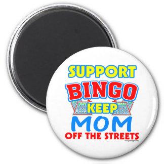 Support Bingo Mom 2 Inch Round Magnet