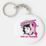 Support Breast Cancer Awareness For All Women Key Chain