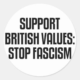 Support British Values: Stop Fascism Classic Round Sticker