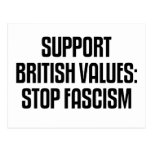 Support British Values: Stop Fascism Postcard
