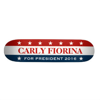 Support Carly Fiorina for President 2016 Skate Board