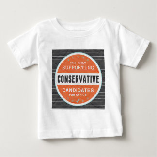 Support Conservatives Baby T-Shirt