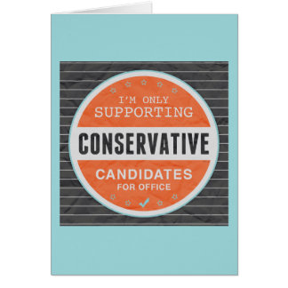 Support Conservatives Card