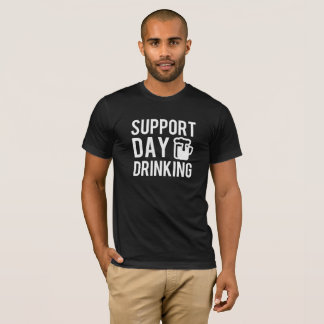 Support Day Drinking St Patrick's Day Alcohol Tee