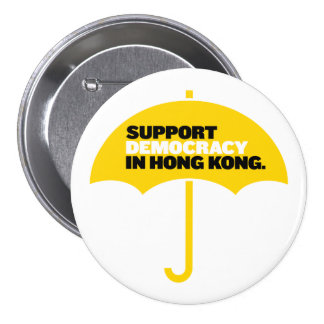 Support Democracy in Hong Kong Pinback Buttons
