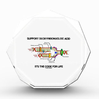 Support Deoxyribonucleic Acid It's The Code Life Acrylic Award