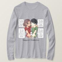 Support Diabetics  T-Shirt