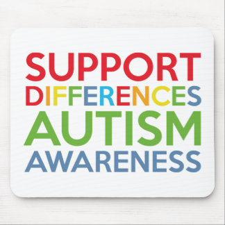 Support Differences Autism Awareness Mouse Pad