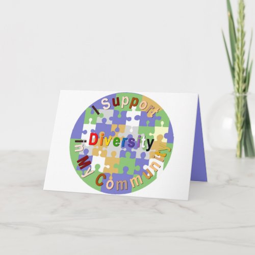 Support Diversity in My Community Greeting Card