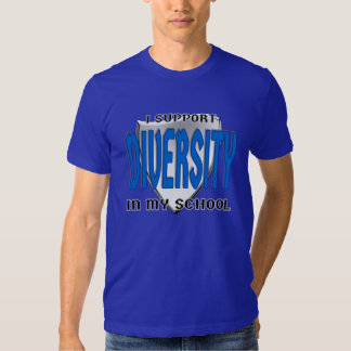 Support Diversity in My School Custom Logoed T Shirt