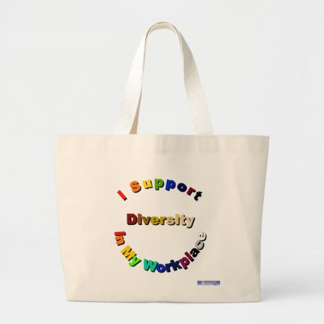Support Diversity in My Workplace Bag