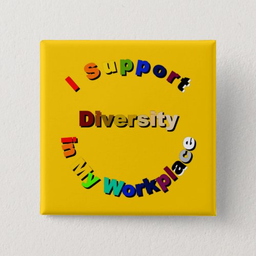 Support Diversity in My Workplace Button