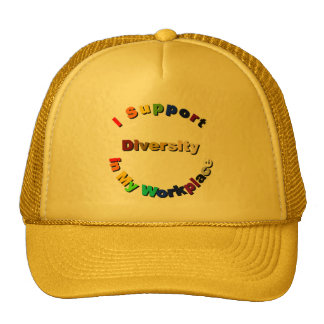 Support Diversity in My Workplace Cap Hats