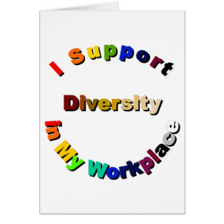 Support Diversity in My Workplace Card