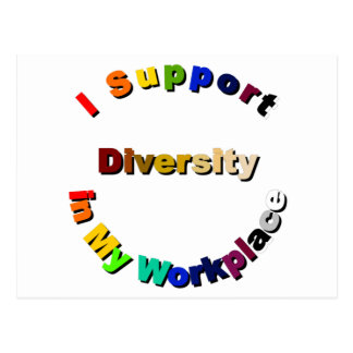 Support Diversity in My Workplace Postcard